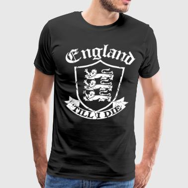 England Till I Die Mens Football Rugby Cricket Pa - Men's Premium T-Shirt