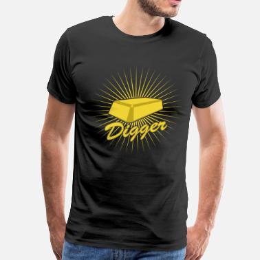 Gold Digger Gold Digger Design - Men's Premium T-Shirt