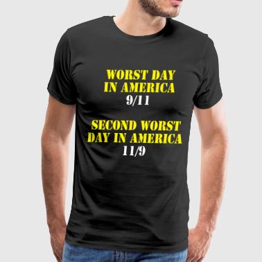 9 Worst day in America 9/11 and 11/9 - Men's Premium T-Shirt