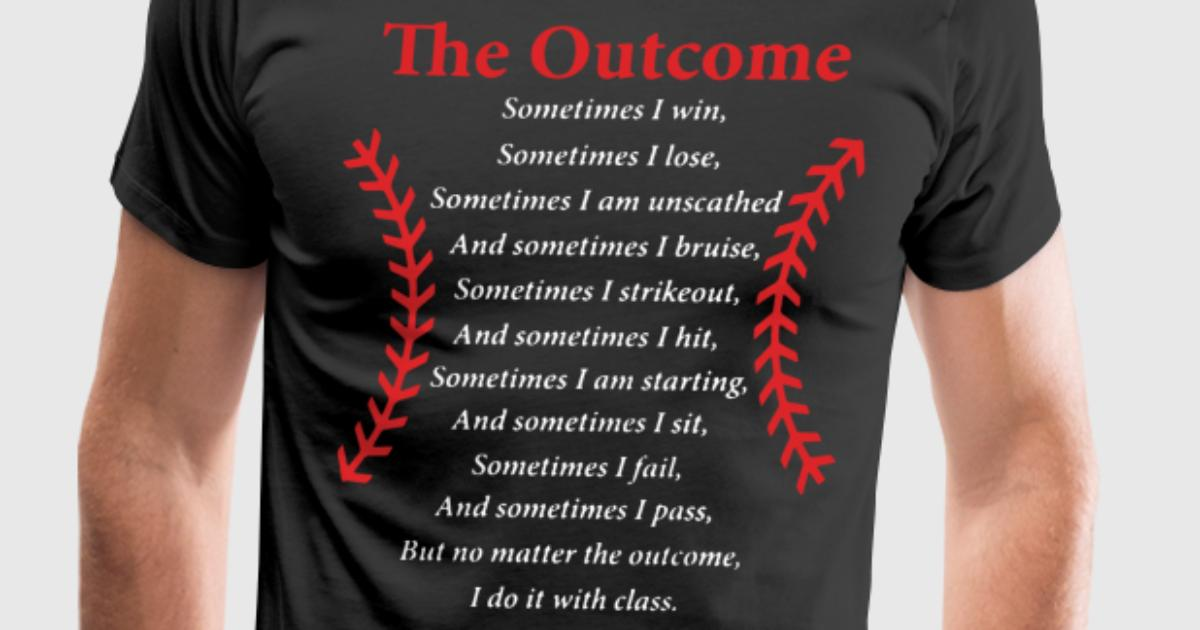 the outcome sometimes i win baseball mens premium t shirt - Baseball T Shirt Designs Ideas