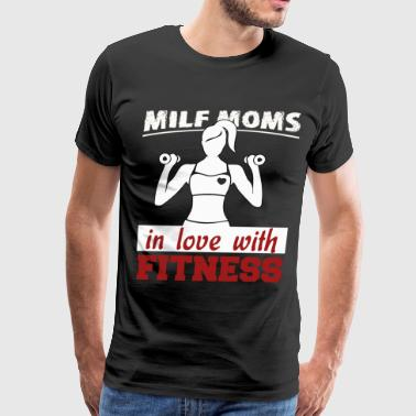 Milf Moms In Love With Fitness T Shirt - Men's Premium T-Shirt