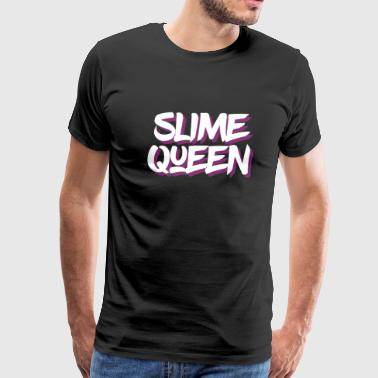 Slime Queen, Slime Life, Slime Party, Slime Birthday - Men's Premium T-Shirt