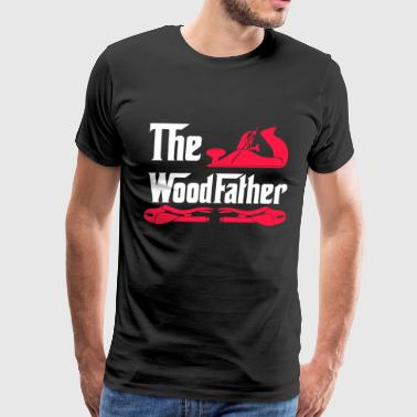 The Wood Father, Wood Working, Wood Worker, Carpenter Gift, Gift for Carpenter - Men's Premium T-Shirt