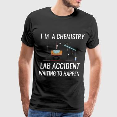I'M A Chemistry Lab Accident, Funny Chemistry Gift, Chemistry Teacher Gift, Funny Science Gift - Men's Premium T-Shirt