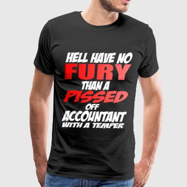 Hell have no Fury - Accountant - Men's Premium T-Shirt