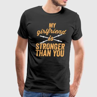 Fitness Fanatic My Girlfriend Is Stronger Than You Weight Lifting TShirt - Men's Premium T-Shirt