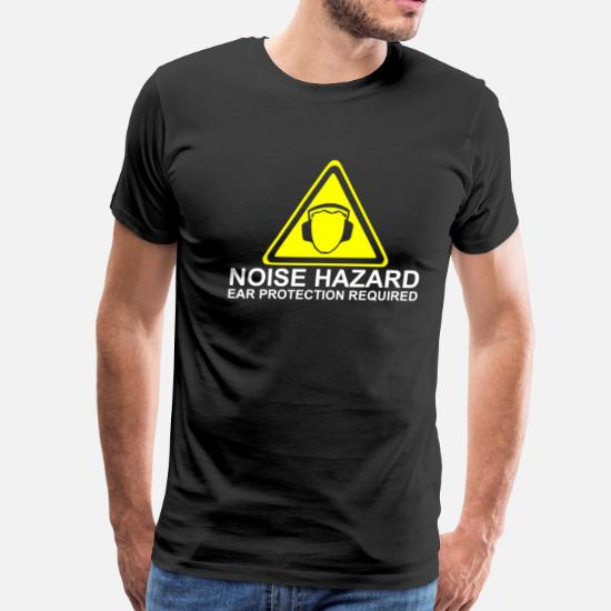 Noise Hazard - Ear Protection Required Men's Premium T-Shirt