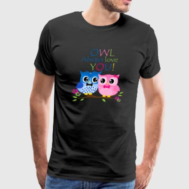 Save Birds Owl Alway Love You - Limited Edition - Men's Premium T-Shirt