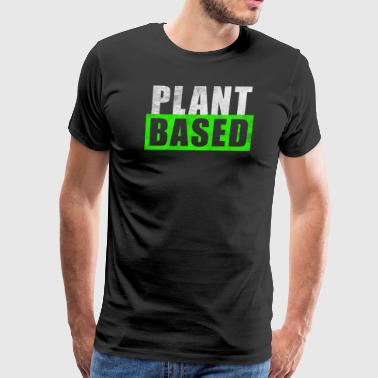 Vegan Plant based diet - Men's Premium T-Shirt