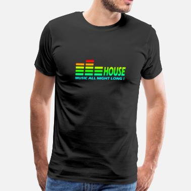 House House Music All Night Long - Men's Premium T-Shirt