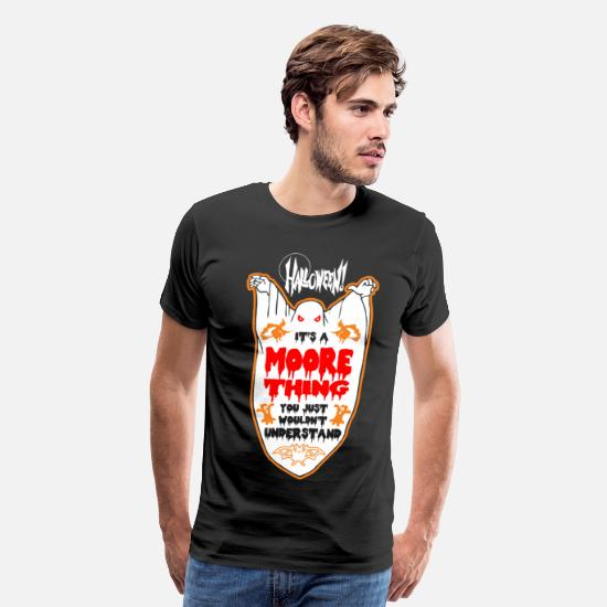 Boo T-Shirts - It's Moore Thing You Just Wouldn't Understand - Men's Premium T-Shirt black