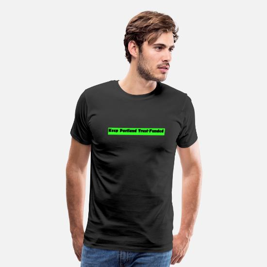 Hipster T-Shirts - Trust-funded - Men's Premium T-Shirt black