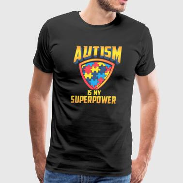 Autism Is My Superpower - Men's Premium T-Shirt