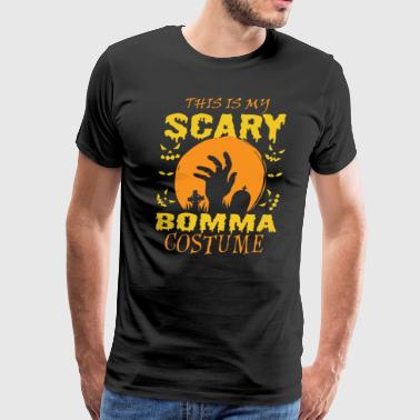 This Is My Scary Bomma Costume Halloween - Men's Premium T-Shirt