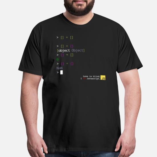 1e369ac20 Javascript T-Shirts - JS - Love Is Blind - Men's Premium T-Shirt