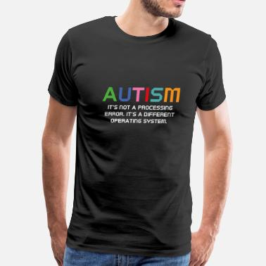 Autism Awareness Autism Operating System - Men's Premium T-Shirt