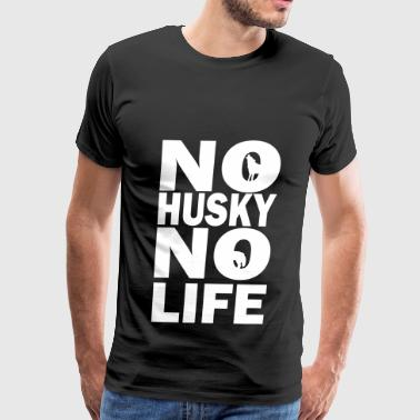 No Husky No Life - Men's Premium T-Shirt
