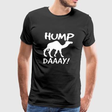Camel Hump Day Commercial Camel HUMP Day - Men's Premium T-Shirt
