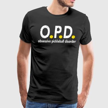 Obsessive Pickleball Disorder Pickleball Shirt - Men's Premium T-Shirt