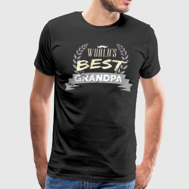 Worlds Best Grandpa Best Grandpa - Men's Premium T-Shirt