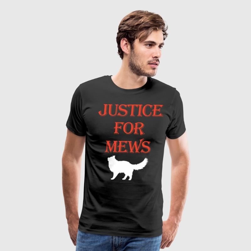 Justice for Mews t-shirts - Men's Premium T-Shirt