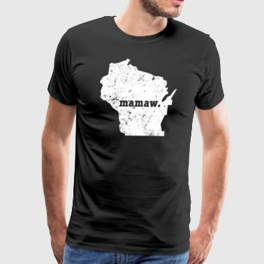 Best Mamaw Wisconsin Grandmother - Men's Premium T-Shirt