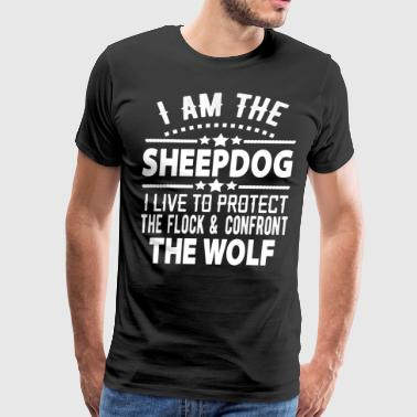 I AM THE sheepdog i live to protect the flock - Men's Premium T-Shirt