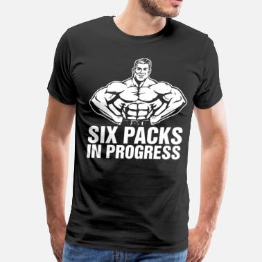 e29b160c5 Six-pack Abs Six Packs In Progress - Men's Premium T-Shirt