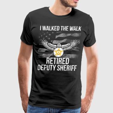 I Walked The Walk Flag Retired Deputy Sheriff Shirt - Men's Premium T-Shirt