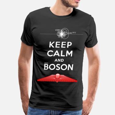 29b1148cc Higgs Boson Keep Calm And Higgs Boson - Men's Premium T-Shirt