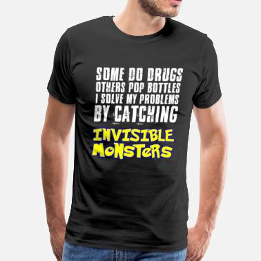 Invisible Catching Invisible Monsters - Men's Premium T-Shirt