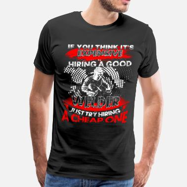 Welder Apparel Hiring A Good Welder T Shirt, Welder T Shirt - Men's Premium T-Shirt