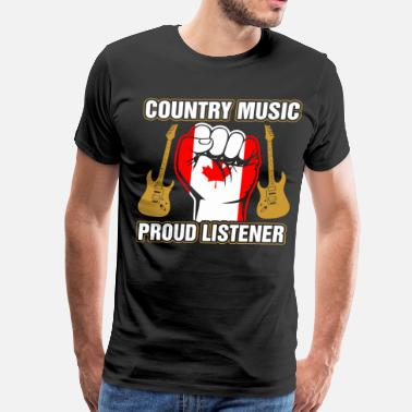 Canadian Country Canadian Country Music Proud Listener - Men's Premium T-Shirt