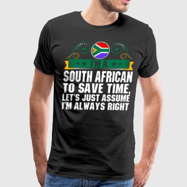 Im A South African To Save Time - Men's Premium T-Shirt