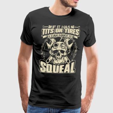 if it has tits or tires i can make it squeal mecha - Men's Premium T-Shirt