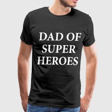 dad of super heroes papa t shirts - Men's Premium T-Shirt