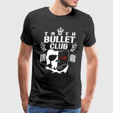 The Truth Bullet Club T-shirt - Men's Premium T-Shirt