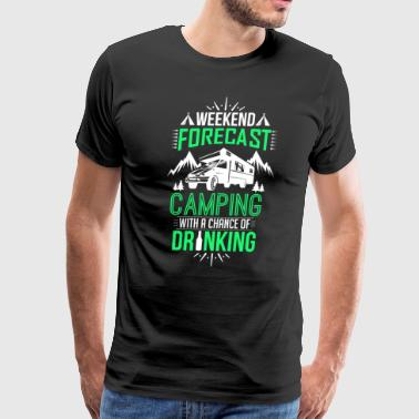 Camping with a Chance of Drinking Funny Camper Green - Men's Premium T-Shirt