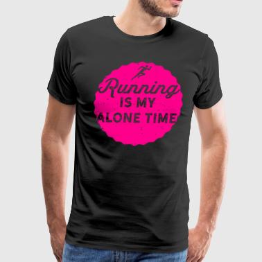 Running Design Running Is My Alone Time Pink Cross Country Fitness Funny Gift - Men's Premium T-Shirt