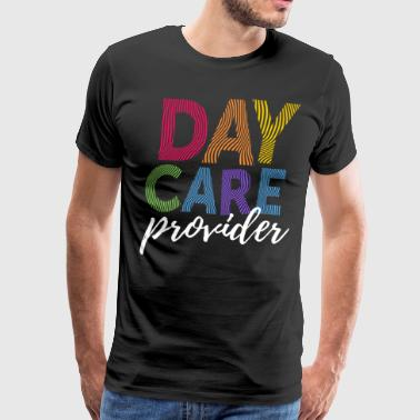 Provider Daycare Provider Gift Home Child Care Provider Teacher Gift - Men's Premium T-Shirt