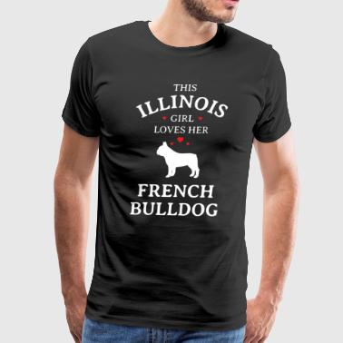 This Illinois Girl Loves Her French Bulldog - Men's Premium T-Shirt