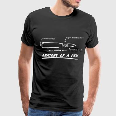 Anatomy Of A Pew Shirt Gun Rights Molon Labe Funny - Men's Premium T-Shirt