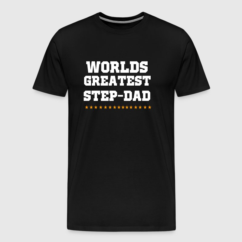 Step-Dad - Worlds greatest Step-Dad - Men's Premium T-Shirt