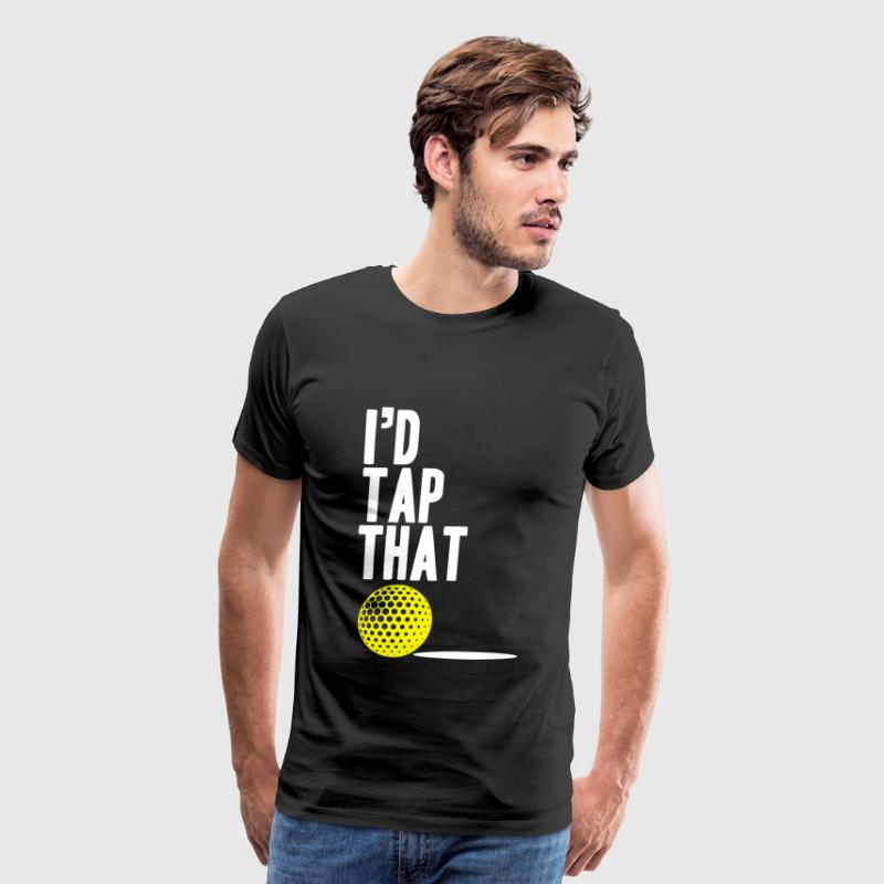 Golf - I'D tap that - Men's Premium T-Shirt