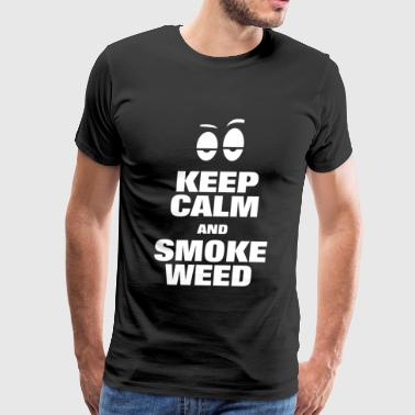 SMOKE WEED - KEEP CALM AND SMOKE WEED - Men's Premium T-Shirt