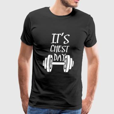 Weightlifting - IT'S CHEST DAY - Men's Premium T-Shirt