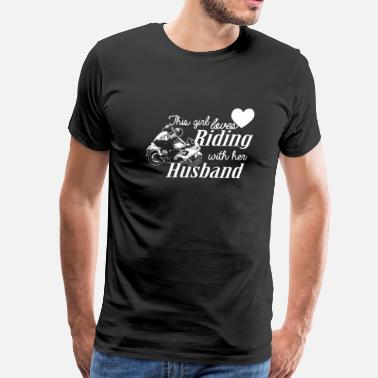 Face Ride Riding - this girl loves her riding husband - Men's Premium T-Shirt