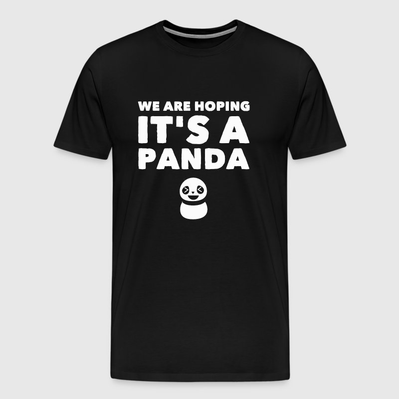Panda - We are hoping it's a panda panda - Men's Premium T-Shirt