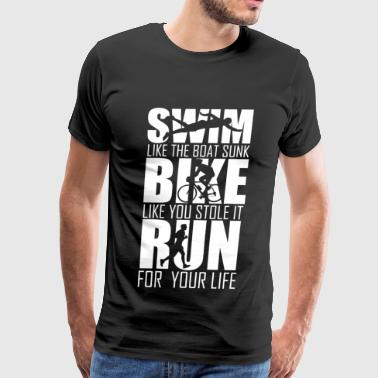 Triathlon - Swim, Bike, Run - Funny Graphic Tria - Men's Premium T-Shirt