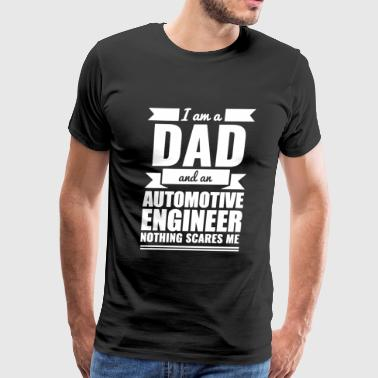 Automotive Engineer - Dad Automotive Engineer No - Men's Premium T-Shirt